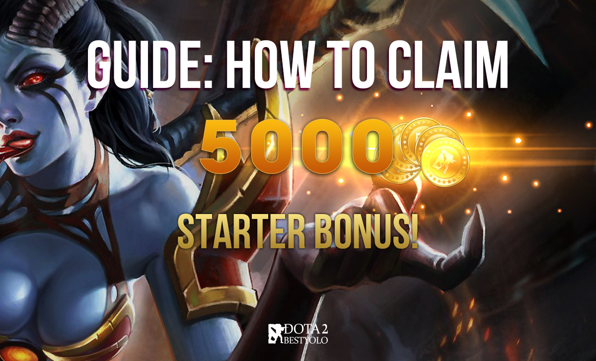 Guide: How to receive 5000 Coins Starter Pack on Dota2BestYolo
