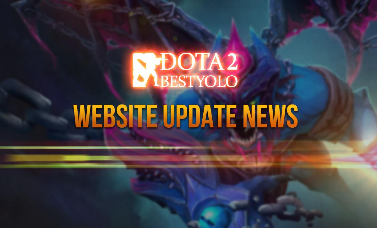 Dota2BestYolo's Website Update: News